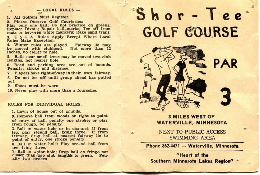 Shor-Tee scorecard. Sam Terrell said the card is provided courtesy of Mike Thomas, general manager and PGA professional at North Links Golf Course in Mankato. Thomas, Terrell said, used to play the course when he went to visit his mother in Waseca, Minn. Thomas said the scorecard was from a round he played with his father at age 12.